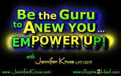 Take Guru Classes: Empower Up! with Jennifer Kruse, LMT CRMT - Holistic Healer & developer of the NEW Guided-Learning Technique which was proven highly effective in a clinical trial mental health case study. JenniferKruse.com