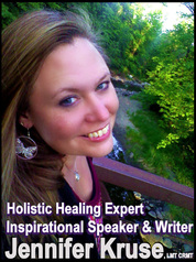 Empowering Holistic Healer - Jennifer Kruse, LMT CRMT - Jennifer Kruse, LMT CRMT - Hands-on Holistic Healer, Inspirational Speaker, Teacher & Author aka the