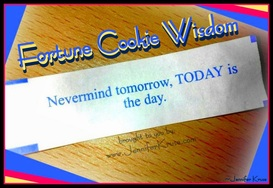 Fortune Cookie Wisdom. Wise Cookie Quote: