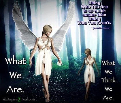 What We Think VS. What We Are -